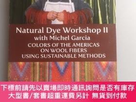 二手書博民逛書店Natural罕見dye workshop 2Y424679 Michel garcia Internatio