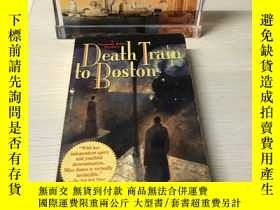 二手書博民逛書店Death罕見Train to BostonY393929 出版2000