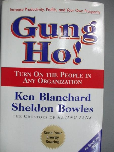 【書寶二手書T3/財經企管_LQS】Gung Ho!: Turn on the People in…_Ken.Blanc