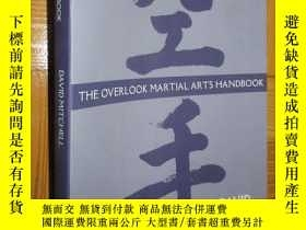 二手書博民逛書店The罕見Overlook Martial Arts Handbook 【詳見圖】Y255351 David