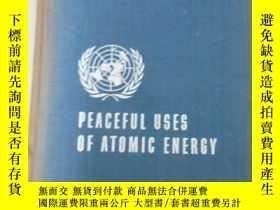 二手書博民逛書店英文版罕見PEACEFUL USES OF ATOMIC ENERCY 日內瓦和平利用原子能國際會議論文集 第14