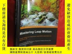 二手書博民逛書店Mastering罕見Leap Motion ( 16開 ) 【詳見圖】Y5460 Brandon Micha