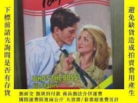 二手書博民逛書店WHO S罕見THE BOSSY10980 WHO S THE BOSS WHO S THE BOSS 出版