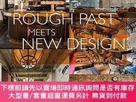 二手書博民逛書店Rough罕見Past meets New DesignY454646 Chris van Uffelen