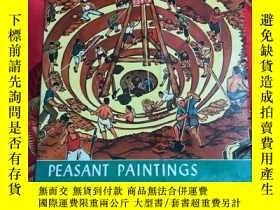 二手書博民逛書店【罕見】peasant paintings from huhsi
