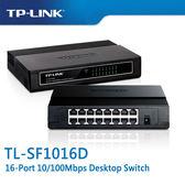 【免運費】TP-LINK  TL-SF1016D  16-Port 10/100Mbps 商用 非管理型 交換器