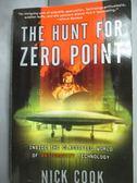 【書寶二手書T6/軍事_LMQ】The Hunt for Zero Point: Inside…_Cook, Nick