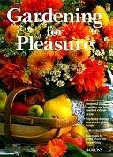 二手書博民逛書店 《Gardening for Pleasure》 R2Y ISBN:0764150162│Barrons Educational Series Incorporated