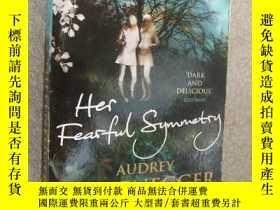 二手書博民逛書店Her罕見Fearful Symmetry 《對稱幽靈 》 人與