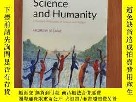 二手書博民逛書店science罕見and humanity a humane Philosophy of science and