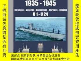 二手書博民逛書店UBootwaffe罕見1935-1945 (damaged)-烏布特菲1935-1945(損壞)Y41495