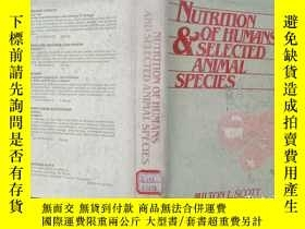 二手書博民逛書店NUTRITION罕見OF HUMANS and selected animal speciesY302069