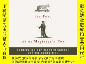 二手書博民逛書店The罕見Hedgehog, The Fox, And The Magister s PoxY364682 S