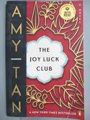 【書寶二手書T6/原文小說_MQF】The Joy Luck Club_TAN, AMY, 譚恩美
