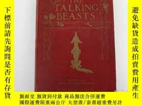 二手書博民逛書店1911年版罕見The Talking Beasts: A Bo