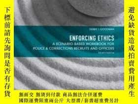 二手書博民逛書店Enforcing罕見Ethics: A Scenario-based Workbook For Police &