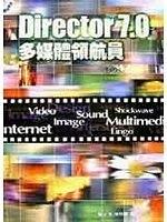 二手書博民逛書店 《Director 7.0 多媒體領航員》 R2Y ISBN:9578232063│陳秋蘭