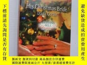 二手書博民逛書店His罕見Christmas Bride (Love Inspi
