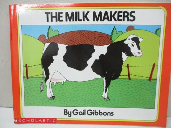 【書寶二手書T1/少年童書_AUC】The Milk Makers_Gail Gibbons