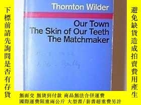 二手書博民逛書店Our罕見Town; The Skin Of Our Teeth; The MatchmakerY255562