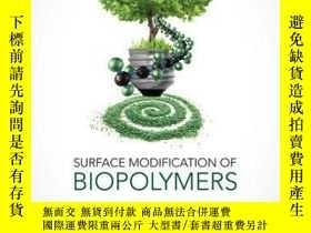 二手書博民逛書店Surface罕見Modification of BiopolymersY410016 Vijay Kumar