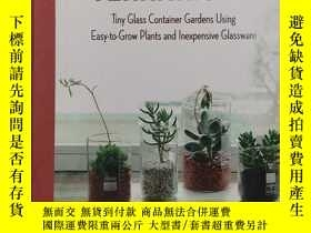 二手書博民逛書店Miniature罕見Terrariums: Tiny Glass Container Gardens Using