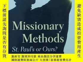 二手書博民逛書店英文原版書罕見Missionary Methods: St.Paul s or Ours?  R Allen (A