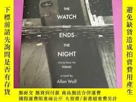 二手書博民逛書店The罕見Watch That Ends the Night: Voices From the Titanic