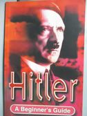 【書寶二手書T3/傳記_KDW】Hitler: A Beginner's Guide_Rodgers, Nigel