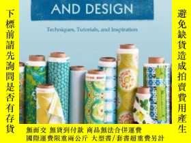 二手書博民逛書店Mastering罕見The Art Of Fabric Printing And DesignY255562