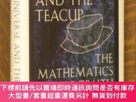 二手書博民逛書店The罕見Universe and the Teacup: The Mathematics of Truth an