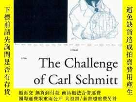 二手書博民逛書店The罕見Challenge Of Carl SchmittY256260 Mouffe, Chantal (