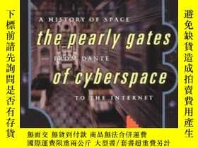 二手書博民逛書店Pearly罕見Gates Of CyberspaceY364682 Margaret Wertheim W