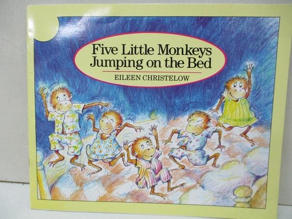 【書寶二手書T6/少年童書_KTF】Five Little Monkeys Jumping on the Bed_Eileen Christelow