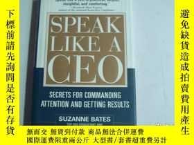 二手書博民逛書店SPEAK罕見LIKE A CEO SUZANNE BATES《