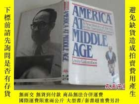 二手書博民逛書店AMERICA罕見AT MIDDLE AGE【精裝】11398
