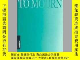 二手書博民逛書店Time罕見to Mourn, 2nd EditionY405706 Verena Kast ISBN:97