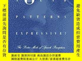 二手書博民逛書店What罕見Makes Sound Patterns Expressive?Y364682 Reuven Ts