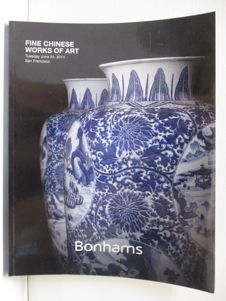 【書寶二手書T8/收藏_FL9】Bonhams_Fine Chinese works of Art_2014/6/24