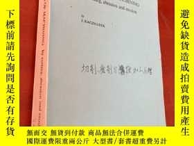 二手書博民逛書店PRINCIPLES罕見OF MACHINING by cutting abrasion and erosion奇