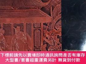 二手書博民逛書店2005年檀香山藝術學院特展《中國漆器精品》Masterpieces罕見of Chinese Lacquer fr