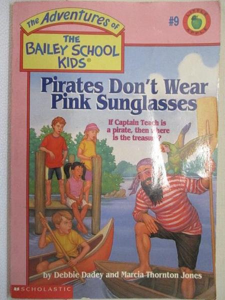 【書寶二手書T1/語言學習_AVZ】The Bailey School Kids-Pirates Don t Wear Pink Sunglasses