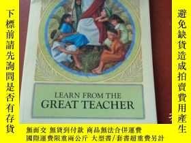 二手書博民逛書店LEARN罕見FROM THE GREAT TEACHER 向偉