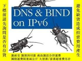 二手書博民逛書店Dns罕見And Bind On Ipv6Y256260 Cricket Liu O reilly Media