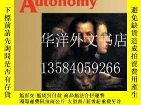二手書博民逛書店【罕見】The Invention Of Autonomy: A
