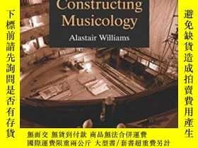 二手書博民逛書店Constructing罕見MusicologyY255562 Williams, Alastair Ashg