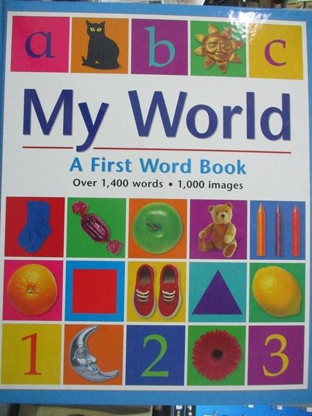 【書寶二手書T6/語言學習_JNE】My World A First Word Book_Reader s Digest