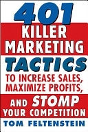 二手書401 Killer Marketing Tactics to Maximize Profits, Increase Sales and Stomp Your Competition R2Y 0071441379