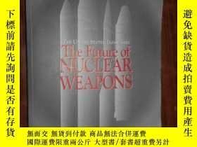 二手書博民逛書店THE罕見FUTURE OF NUCLEAR WEAPONS56