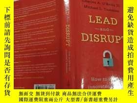 二手書博民逛書店Lead罕見and disrupt how to solve t